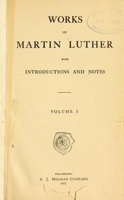 Cover of: Works of Martin Luther