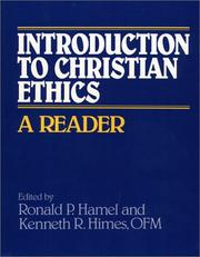 Cover of: Introduction to Christian ethics | edited by Ronald P. Hamel and Kenneth R. Himes.
