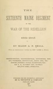 Cover of: The Sixteenth Maine Regiment in the War of the Rebellion, 1861-1865