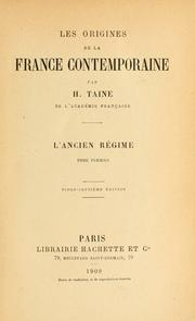 Les origines de la France contemporaine by Hippolyte Taine