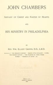 Cover of: John Chambers, servant of Christ and master of hearts: and his ministry in Philadelphia