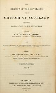 Cover of: The history of the sufferings of the church of Scotland from the restoration to the revolution | Wodrow, Robert