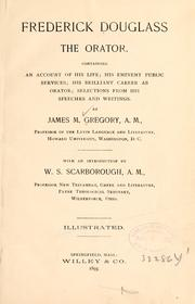 Frederick Douglass the orator by James M. Gregory