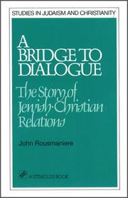 Cover of: A bridge to dialogue | John Rousmaniere