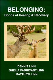 Cover of: Belonging: Bonds of Healing and Recovery