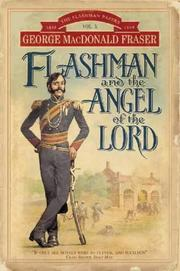 Cover of: Flashman and the Angel of the Lord (The Flashman Papers)
