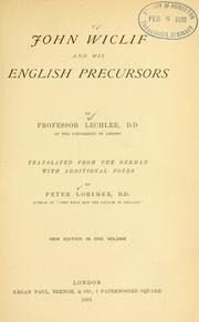 Cover of: John Wiclif and his English precursors