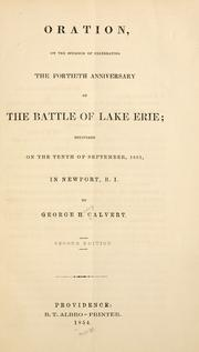 Cover of: Oration, on the occasion of celebrating the fortieth anniversary of the battle of Lake Erie: delivered on the tenth of September, 1853, in Newport, R. I.