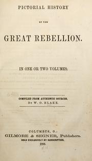 Cover of: Pictorial history of the great rebellion ..