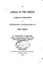 Cover of: An appeal to the people in behalf of their rights as authorized interpreters of the Bible