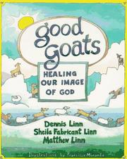 Cover of: Good Goats: Healing Our Image of God