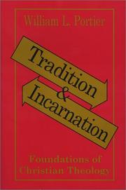 Cover of: Tradition and Incarnation | William L. Portier