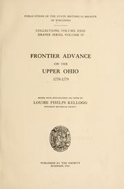 Frontier advance on the upper Ohio, 1778-1779, ed by Louise Phelps Kellogg