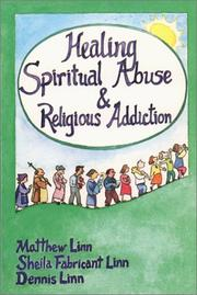 Cover of: Healing spiritual abuse & religious addiction
