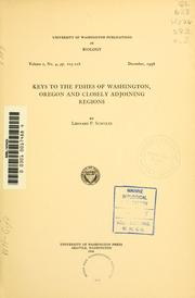 Cover of: Keys to the fishes of Washington, Oregon and closely adjoining regions