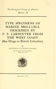 Type specimens of marine mollusca described by P. P. Carpenter from the west coast (San Diego to British Columbia) by Palmer, Katherine V. W.