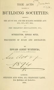 Acts relating to building societies by Edward Albert Wurtzburg