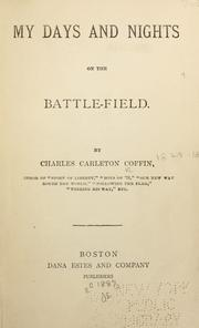 Cover of: My days and nights on the battle-field: A book for boys.