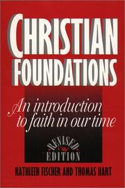 Cover of: Christian foundations: an introduction to faith in our time