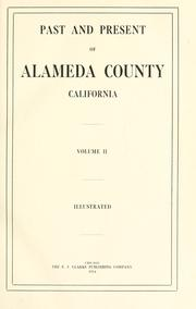Cover of: Past and present of Alameda County, California | Joseph Eugene Baker