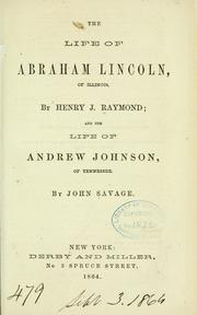 Cover of: The life of Abraham Lincoln, of Illinois