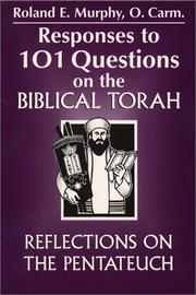 Cover of: Responses to 101 questions on the biblical Torah