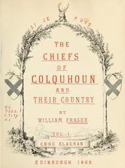 Cover of: The chiefs of Colquhoun and their country by Fraser, William Sir