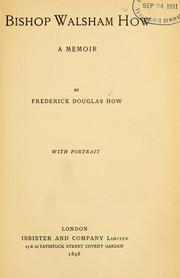 Cover of: Bishop Walsham How by How, Frederick Douglas