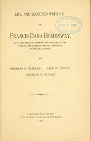 Cover of: Life and selected writings of Francis Dana Hemenway ..
