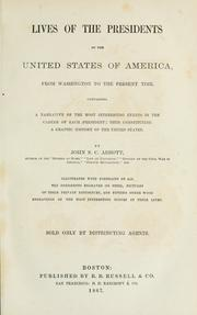 Cover of: Lives of the presidents of the United States of America, from Washington to the present time ..
