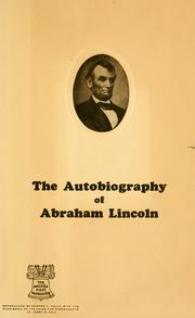 Cover of: The autobiography of Abraham Lincoln