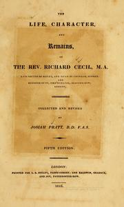 Cover of: Life, character, and remains of the Rev. Richard Cecil ..