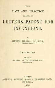 The law and practice relating to letters patent for inventions by Thomas Terrell