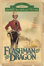 Cover of: Flashman and the Dragon (The Flashman Papers)