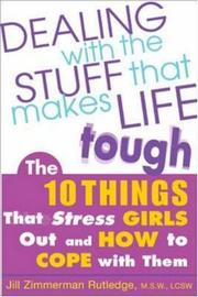 Cover of: Dealing with the Stuff That Makes Life Tough  | Jill Zimmerman Rutledge