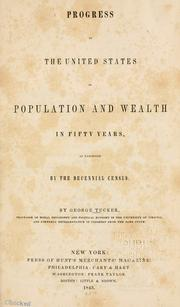 Cover of: Progress of the United States in population and wealth in fifty years