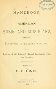 Cover of: A handbook of American music and musicians by F. O. Jones
