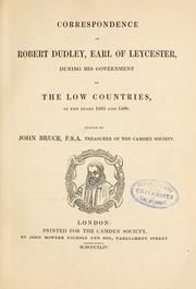 Cover of: Correspondence of Robert Dudley, earl of Leycester | Leicester, Robert Dudley Earl of