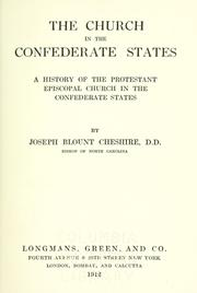 Cover of: The church in the Confederate States by Cheshire, Joseph Blount