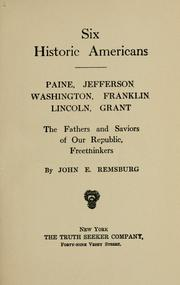 Six Historic Americans by John Eleazer Remsburg