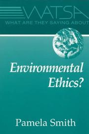 Cover of: What are they saying about environmental ethics?