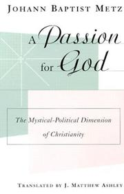 Cover of: passion for God | Johannes Baptist Metz