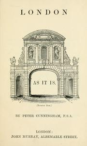 Cover of: London as it is by Cunningham, Peter