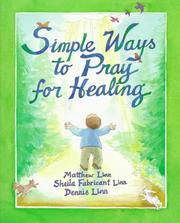Cover of: Simple ways to pray for healing