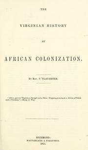 Cover of: The Virginian history of African colonization