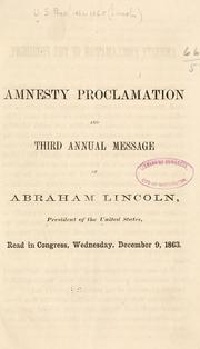 Cover of: Amnesty proclamation and Third annual message of Abraham Lincoln