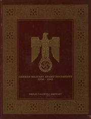 Cover of: German Military Award Documents, 1939-1945 | Emilie Caldwell Stewart