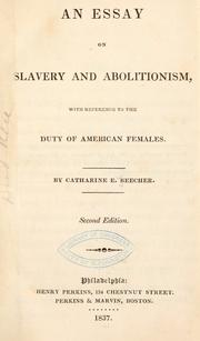 Cover of: An essay on slavery and abolitionism: with reference to the duty of American females.