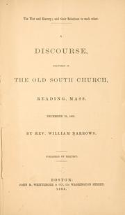 Cover of: The war and slavery; and their relations to each other