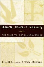 Cover of: Character, choices & community
